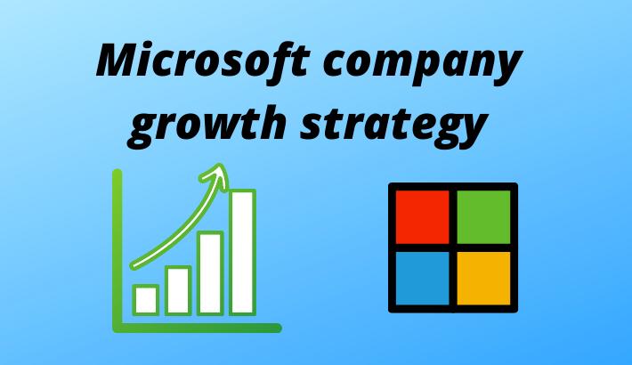 Microsoft-company-growth-strateg