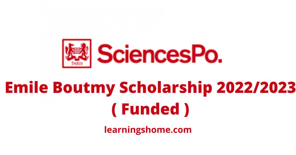 Emile Boutmy Scholarship 20222023 ( Funded