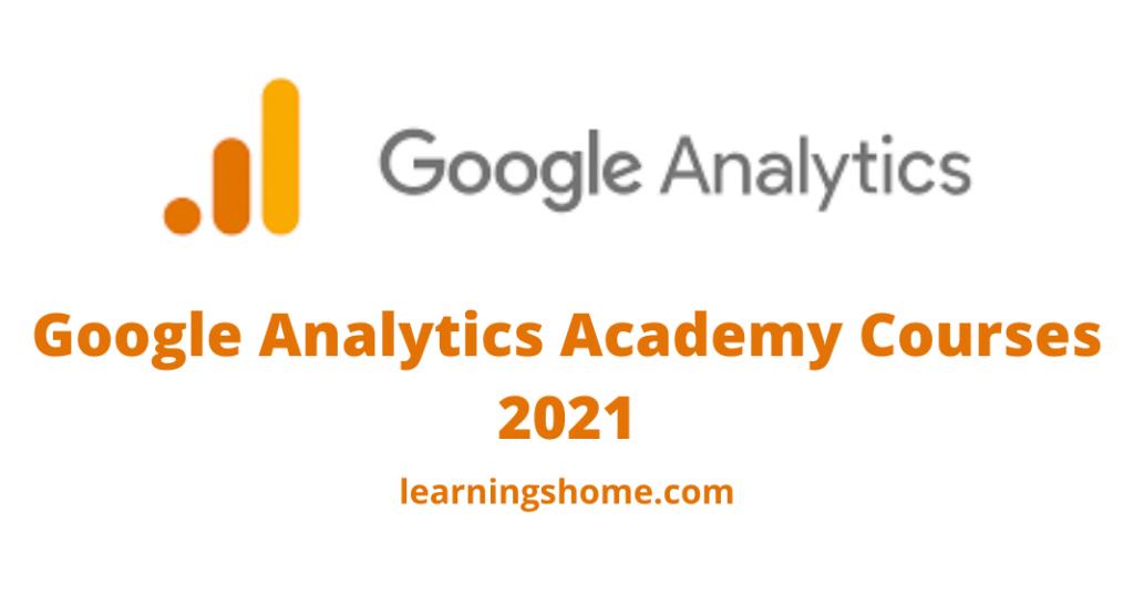 Google Analytics Academy Courses 2021