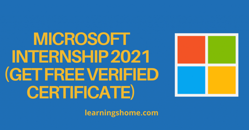 Microsoft Internship 2021 (Get Free Verified Certificate)