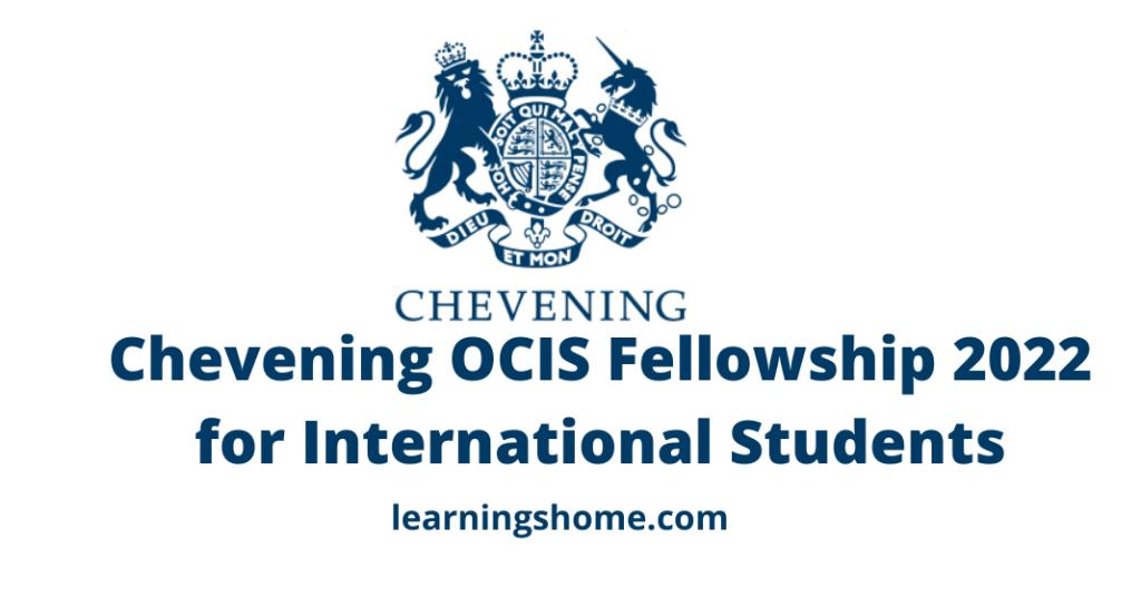 Chevening OCIS Fellowship 2022