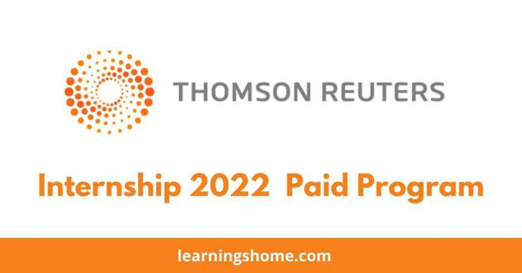 Thomson Reuters Internship 2022 Paid Program