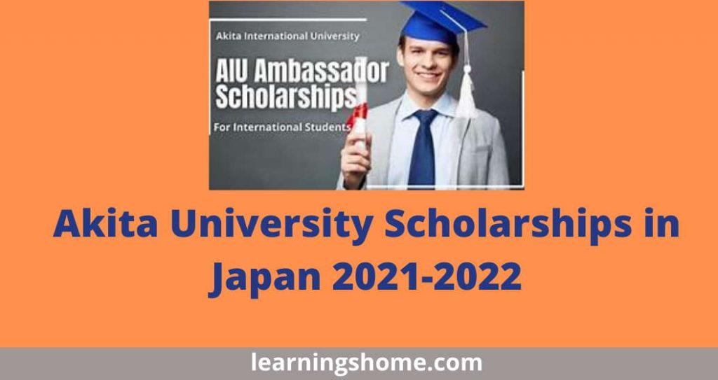 Akita University Scholarships in Japan 2021-2022